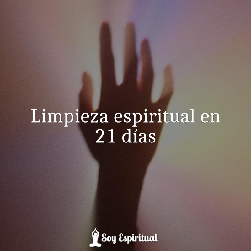 Limpieza espiritual en 21 días